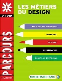 Orientation : Les métiers du design | Arts et FLE | Scoop.it