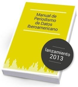 Manual de Periodismo de Datos Iberoamericano | PERIODISMO DE DATOS | Scoop.it