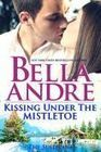 Kissing Under The Mistletoe: The Sullivans (Contemporary Romance) | Literature & Self Published Writers | Scoop.it