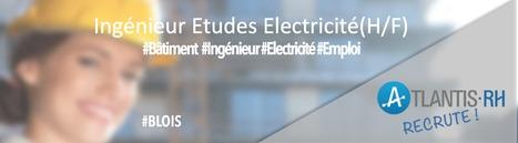 Ingénieur Etudes Electricité (H/F) | Emploi #Construction #Ingenieur | Scoop.it