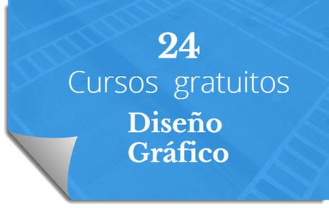 24 cursos online y gratuitos de diseño gráfico | Educacion, ecologia y TIC | Scoop.it