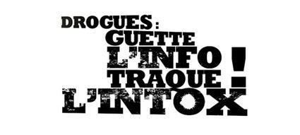 DROGUES, GUETTE L'INFO TRAQUE L'INTOX | Drogues, effets et dangers : Ressources pour collégiens | Scoop.it