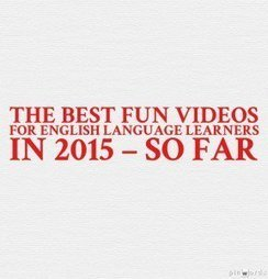 The Best Fun Videos For English Language Learners In 2015 – So Far | Articles re. education | Scoop.it