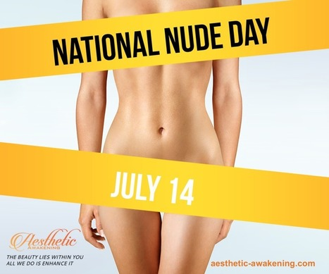 #DidYouKnow July 14th is National Nude Day?! | Health & Life Extension | Scoop.it