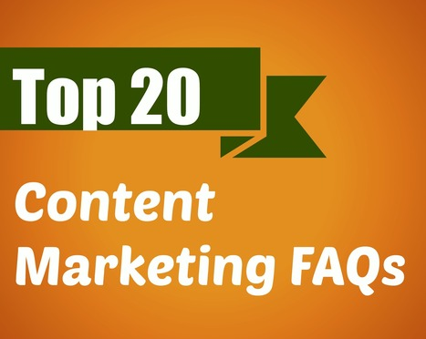 Top 20 FAQs on Content Marketing | Online Writing Tips | Scoop.it