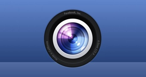 Facebook's next big platform: Your camera | Photography | Scoop.it