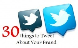 30 Things to Tweet About Your Brand | Surviving Social Chaos | Scoop.it
