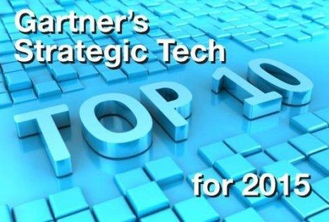Gartner's Top 10 Strategic Tech Trends for 2015   iel   Scoop.it