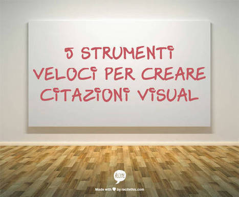 5 strumenti veloci per creare citazioni visual - SocialDaily | Curation, Copywriting and  ... surroundings | Scoop.it