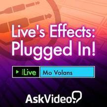 Live 9 202: Live's Effects: Plugged In! Video Tutorial - macProVideo.com | PRO Tutorials - Music Production | Scoop.it