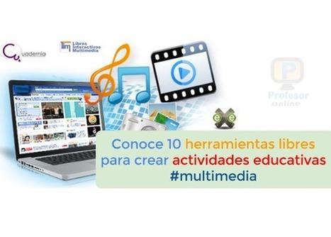 Conoce 10 herramientas libres para crear actividades educativas #multimedia | Profesoronline | Scoop.it
