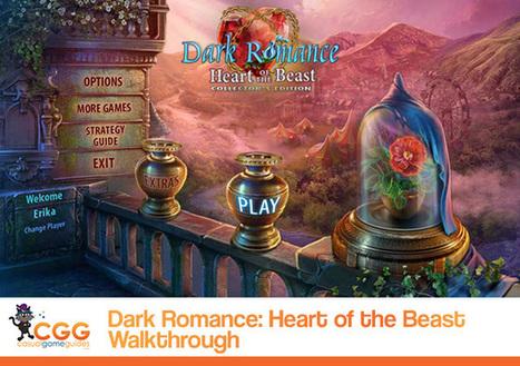 Dark Romance: Heart of the Beast Walkthrough: From CasualGameGuides.com | Casual Game Walkthroughs | Scoop.it