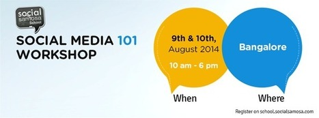 Register for Social Samosa's Social Media 101 Workshop in Bangalore | Digital-News on Scoop.it today | Scoop.it