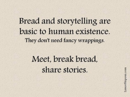 Bread and Storytelling | Story and Narrative | Scoop.it