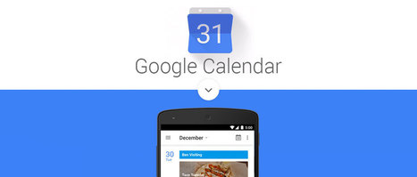 New Google Calendar App is available with a fresh look and advance features | Mobile Technology | Scoop.it