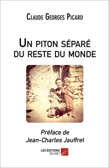 Un témoignage exceptionnel sur la guerre d'Algérie | Intervalles | Scoop.it