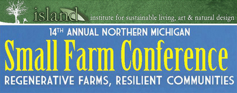 Registration Now Open: Northern Michigan Small Farm Conference | Local Economy in Action | Scoop.it