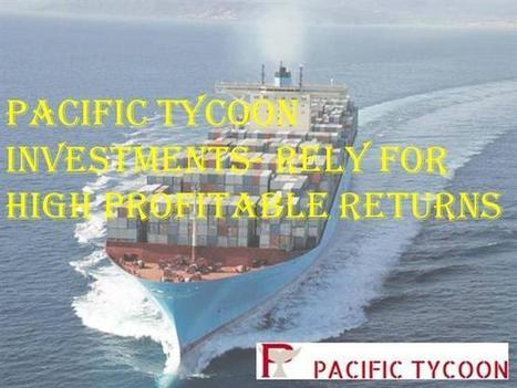 Pacific Tycoon Investments- Rely for High Profitable Returns | Pacific Tycoon | Scoop.it