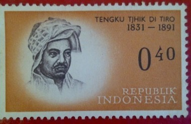 Tengku Thjik Di Tiro, 1831 - 1891 : The Legend of Indonesian Heroes Stamp Series | RedGage | Stamp Collection | Scoop.it