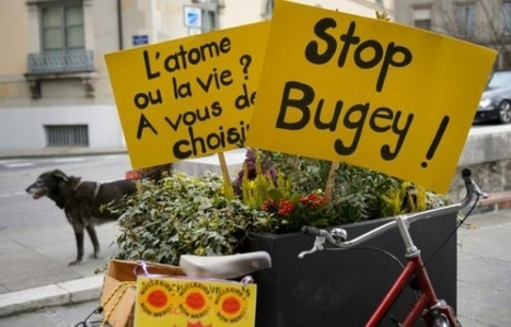 Nucléaire: Genève réclame la fermeture de la centrale du Bugey | Planete DDurable | Scoop.it