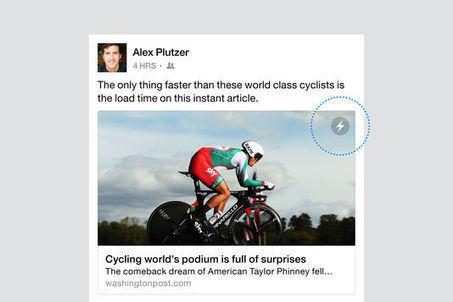 """Facebook annonce l'arrivée des """"Instants Articles""""   Fresh from Edge Communication   Scoop.it"""
