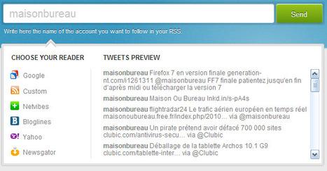 twittertorss : Lire twitter sur vos lecteurs RSS | Maison Ou Bureau | Freeware et applications en lignes gratuites | Scoop.it