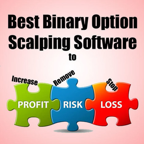 5 Best Binary Options Scalping Software's Used by Traders | Techmasi | Scoop.it