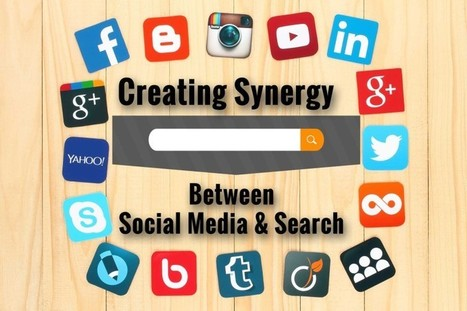 How To Create Synergy Between Social Media And Search | Online Marketing Resources | Scoop.it
