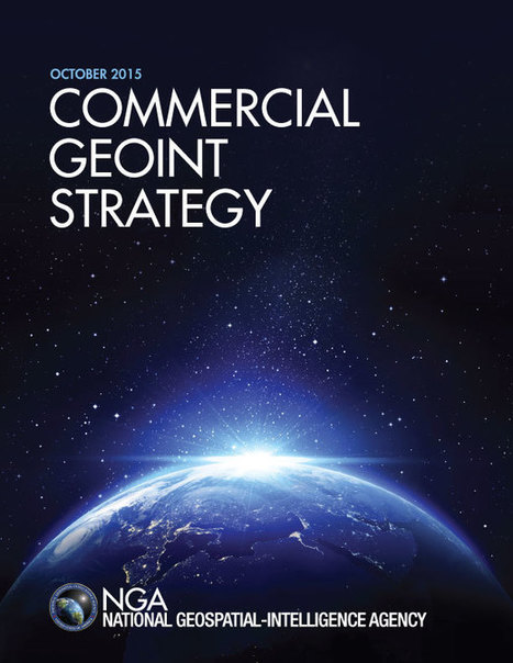 New commercial GEOINT strategy emphasizes greater persistence, advanced analytics | GEOINT | Scoop.it