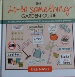 20-30 Something Garden Guide by Dee Nash | Annie Haven | Haven Brand | Scoop.it