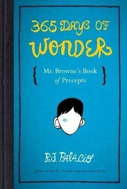365 Days of Wonder: Mr. Browne's Book of Precepts | Books | Random House Kids | New Books in the LMC Fall 2014 | Scoop.it