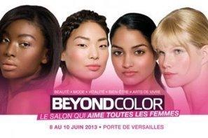 Rendez-vous au salon Beyond Color 2013 - Journal des femmes | BEYOND COLOR 8-10 juin 2013 | Scoop.it