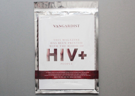 Vangardist magazine prints 3000 copies with HIV+ blood-infused ink | What's new in Visual Communication? | Scoop.it
