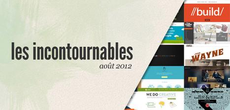 Les sites web incontournables (août 2012) | WebdesignerTrends - Ressources utiles pour le webdesign, actus du web, sélection de sites et de tutoriels | #websdesign inspiration | Scoop.it