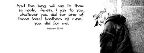 Special Request - Matthew 25:40 | Everyday Evangelizer | Scoop.it