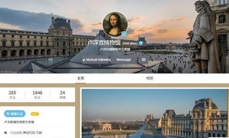 Musée du Louvre et Centre des monuments nationaux: premières institutions patrimoniales non chinoises à rejoindre Weibo et Wechat | Tourisme, culture et NTIC | Scoop.it