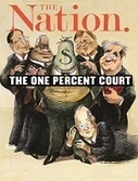 The Nation Takes on the One-Percent Supreme Court | New Ideas ☼ Innovative Thinking | Scoop.it