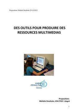 Produire des ressources numériques multimédias | Les outils d'HG Sempai | Scoop.it