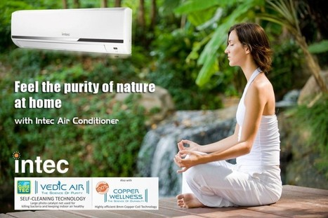 Split Air Conditioners: Why they are Customer's Favorite? - Intec Blog | Intec Home Appliances | Scoop.it