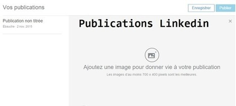Linkedin ouvre finalement sa plateforme de blogs aux Francophones | Social Media Curation par Mon Habitat Web | Scoop.it
