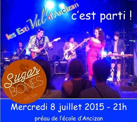 Sugar Bones à Ancizan pour les EstiVal' le 8 juillet | Vallée d'Aure - Pyrénées | Scoop.it