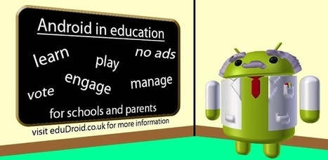 New Android App eduDroid Helps Schools Manage Many Devices | Android in edducation | Scoop.it