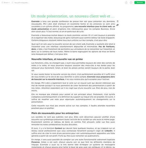Un mode présentation, un nouveau client web et plein d'autres bricoles pour Evernote | Evernote | Scoop.it