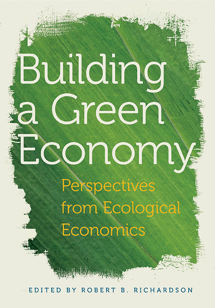 MSU Press | Building a Green Economy | Sustain Our Earth | Scoop.it