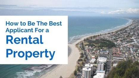 How To Be The Best Applicant For A Rental Property | Connect Realty - Rental & Property Management in Tauranga | Scoop.it