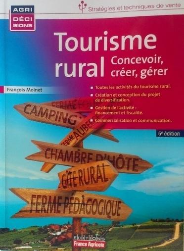 Le tourisme rural : concevoir, créer, gérer   Tourisme vert   Scoop.it