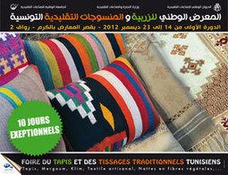 الدورة الأولى للمعرض الوطني للزربية والمنسوجات التقليدية التونسية - المصدر تونس | Foire nationale du tapis et tissages traditionnelles | Scoop.it