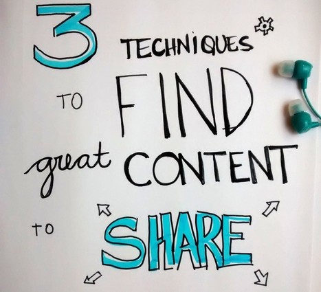 How to Find Great Content to Share — 3 Techniques to Help You Fill In Your Company's Timeline | EAv | Scoop.it