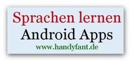 Sprachen lernen mit Android Apps | Handyfant | Tice et allemand | Scoop.it