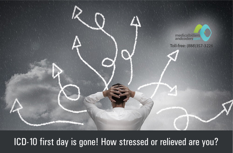 ICD-10 first day is gone! How stressed or relieved are you? | ICD-10 | Scoop.it
